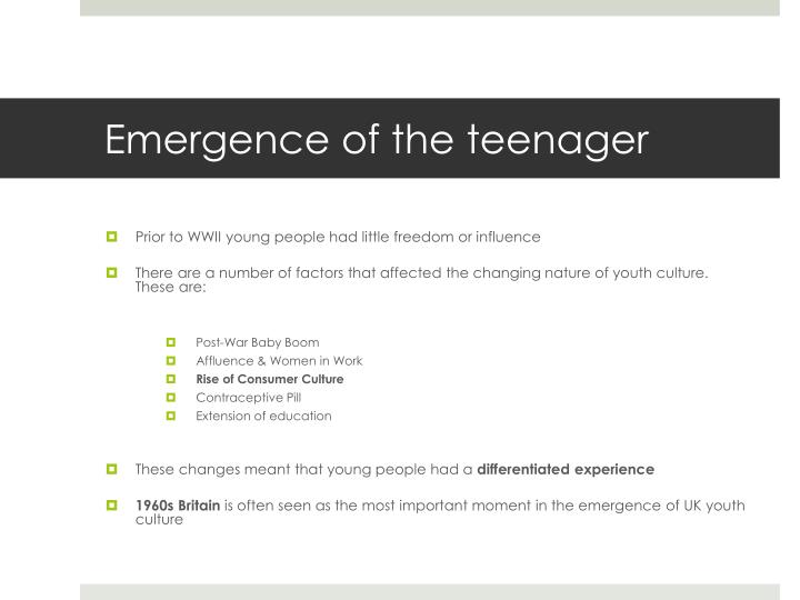 Emergence of the teenager