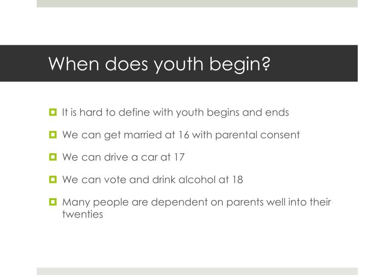 When does youth begin?