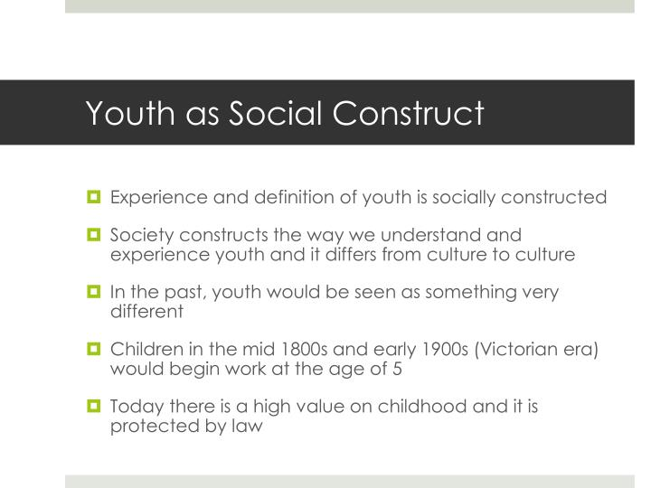 Youth as Social Construct