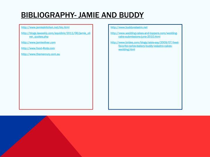 Bibliography- Jamie and Buddy