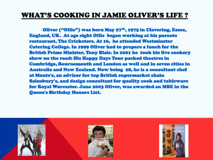 What's Cooking in Jamie Oliver's Life ?
