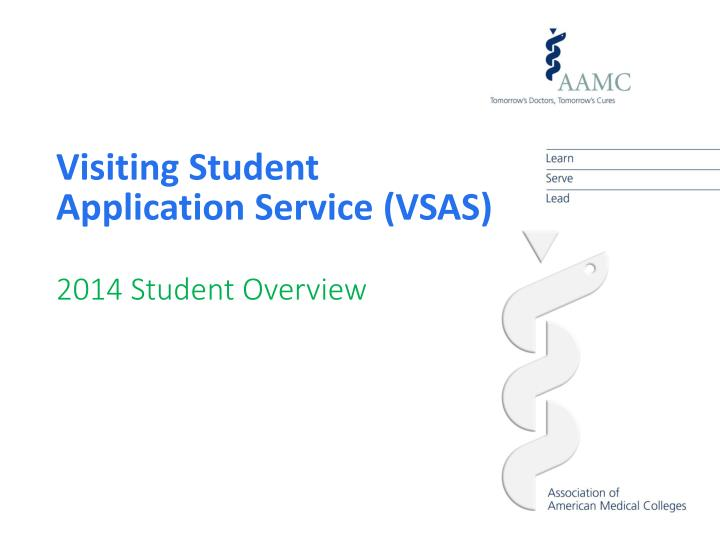 Visiting Student Application Service