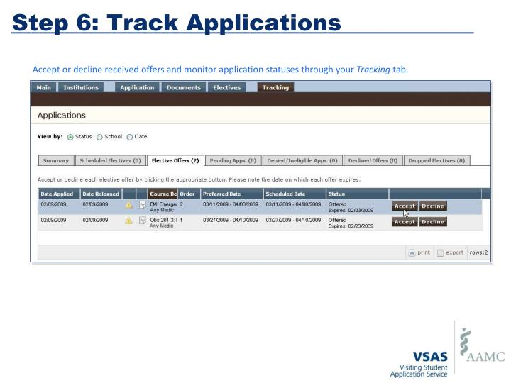 Step 6: Track Applications