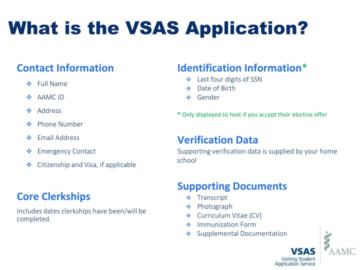 What is the VSAS Application?