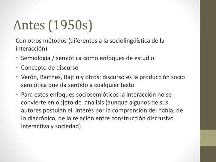 Antes (1950s