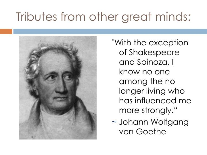 Tributes from other great minds: