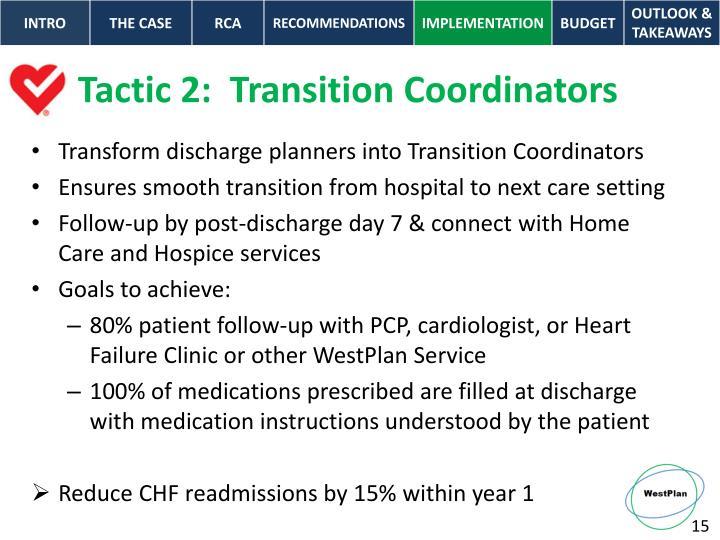 Tactic 2:  Transition Coordinators