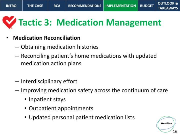 Tactic 3:  Medication Management