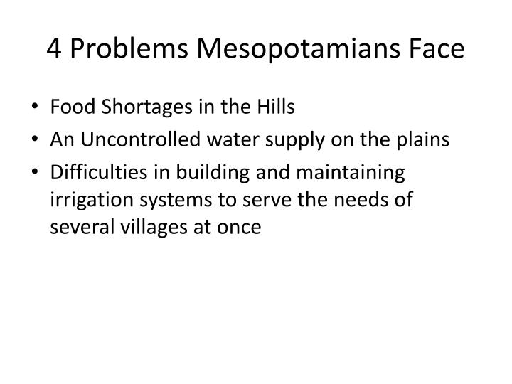 4 Problems Mesopotamians Face