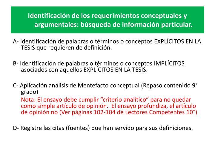 Identificación de los requerimientos conceptuales y argumentales: búsqueda de información particular.