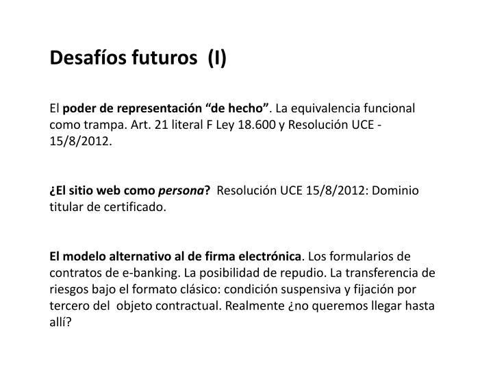 Desafíos futuros  (I)