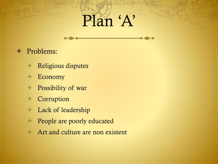 Plan 'A'