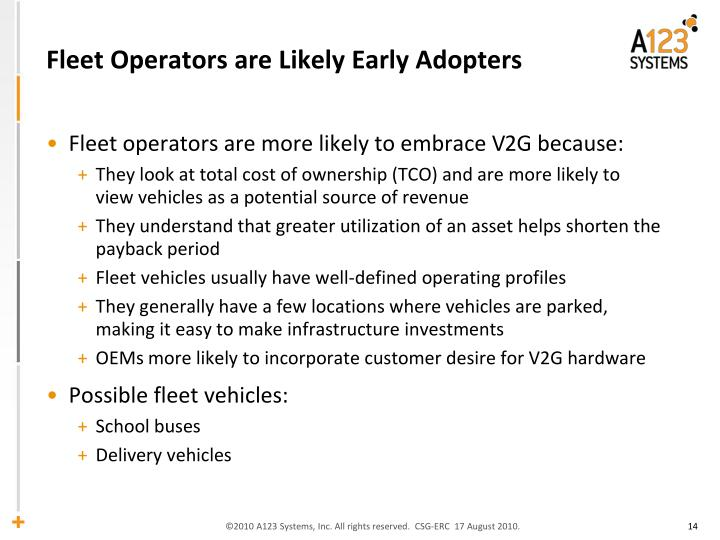 Fleet Operators are Likely Early Adopters
