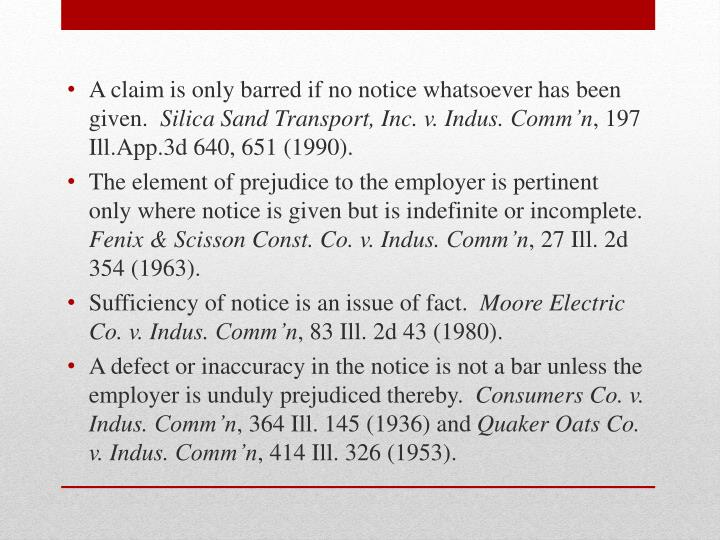A claim is only barred if no notice whatsoever has been given.