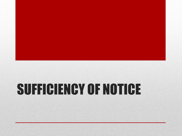Sufficiency of Notice
