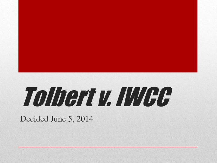 Tolbert v. IWCC