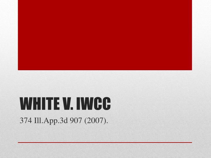 White v. IWCC