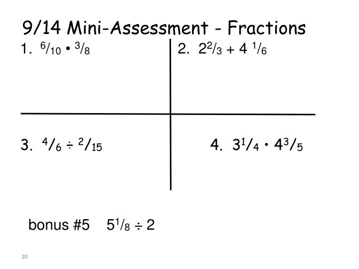 9/14 Mini-Assessment - Fractions