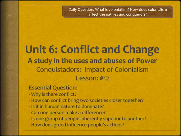 Unit 6: Conflict and Change
