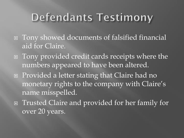Defendants Testimony