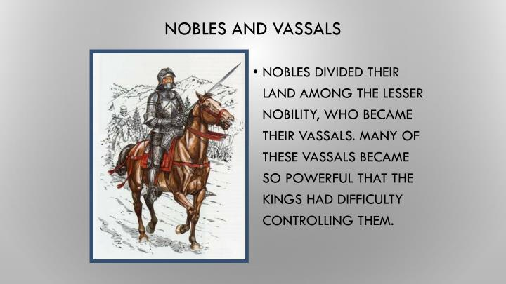 Nobles and Vassals