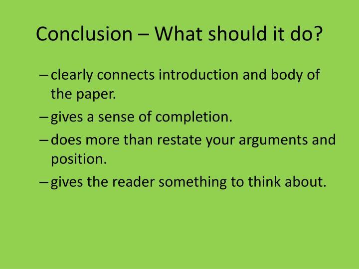 Conclusion – What should it do?