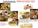 carbohydrate pmr 03 food test