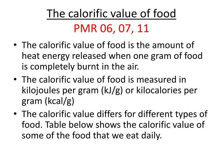 The calorific value of food