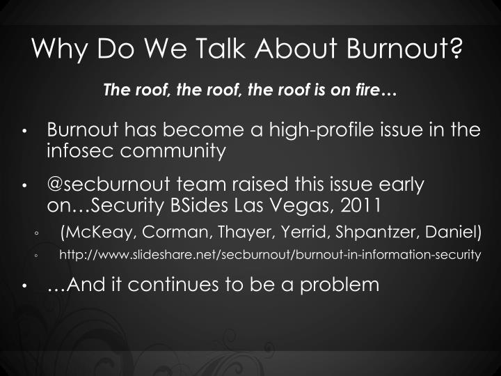 Why do we talk about burnout