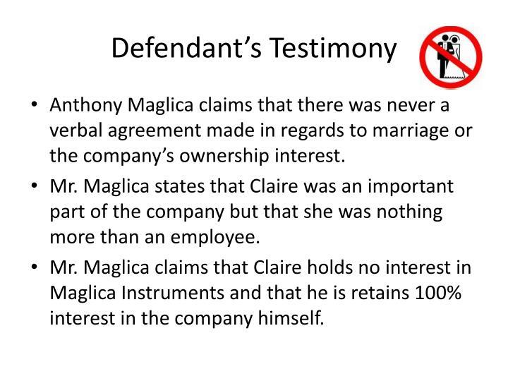 Defendant's Testimony