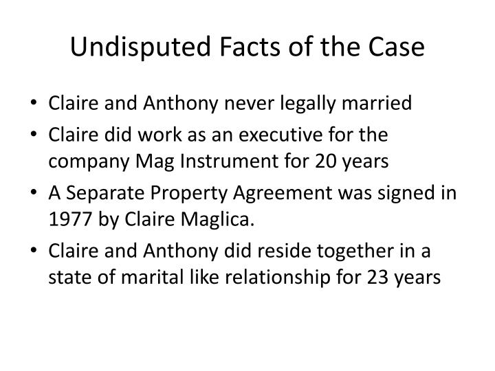 Undisputed facts of the case