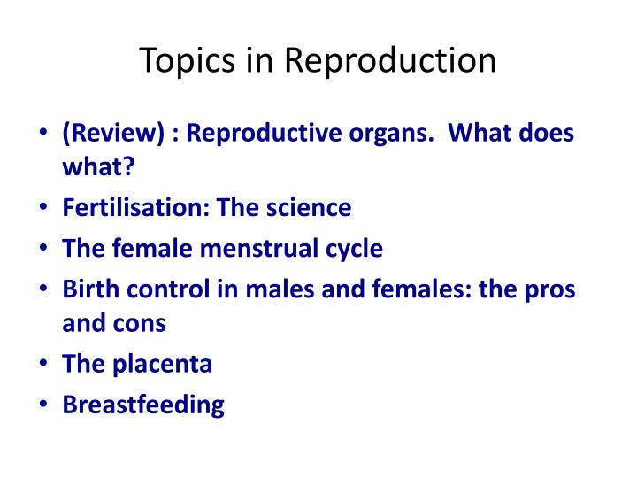 Topics in Reproduction