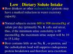 low dietary solute intake