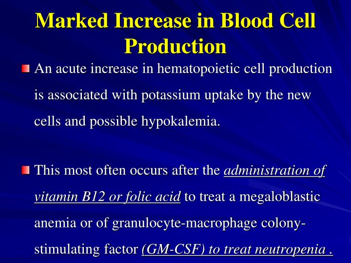 Marked Increase in Blood Cell Production
