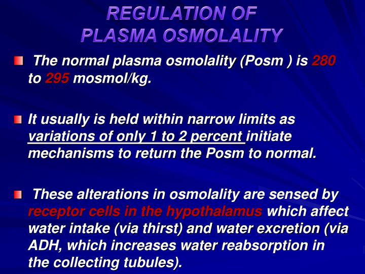 REGULATION OF PLASMA OSMOLALITY