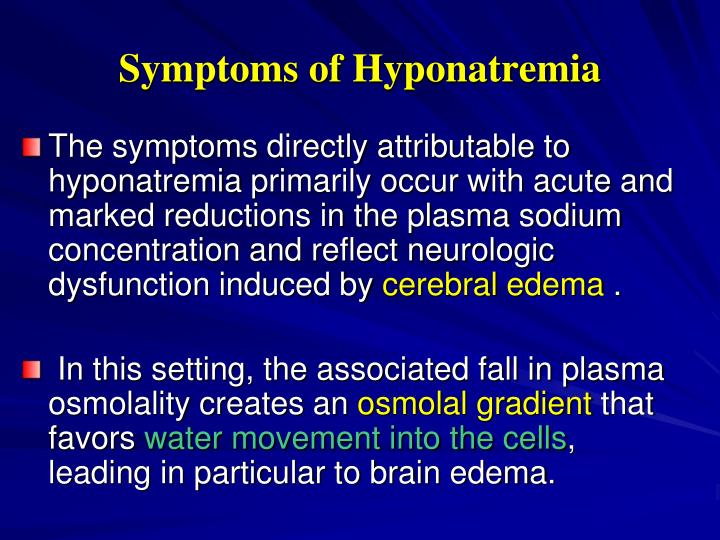 Symptoms of Hyponatremia