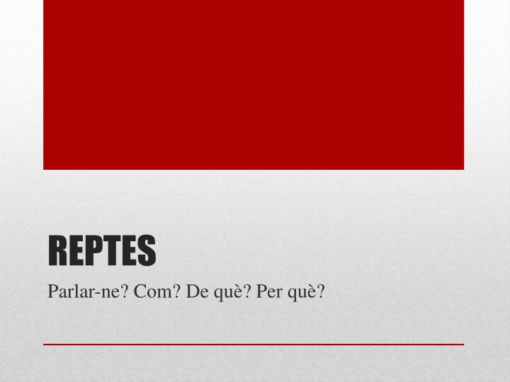 Reptes