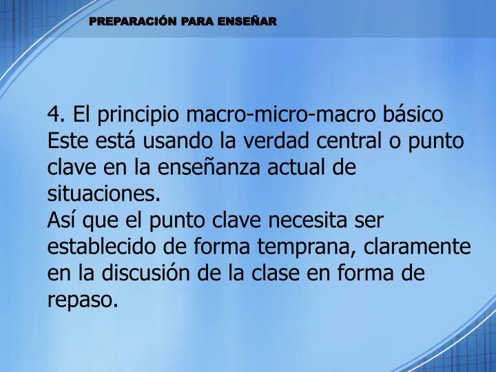 4. El principio macro-micro-macro