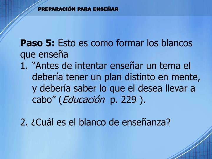 Paso 5: