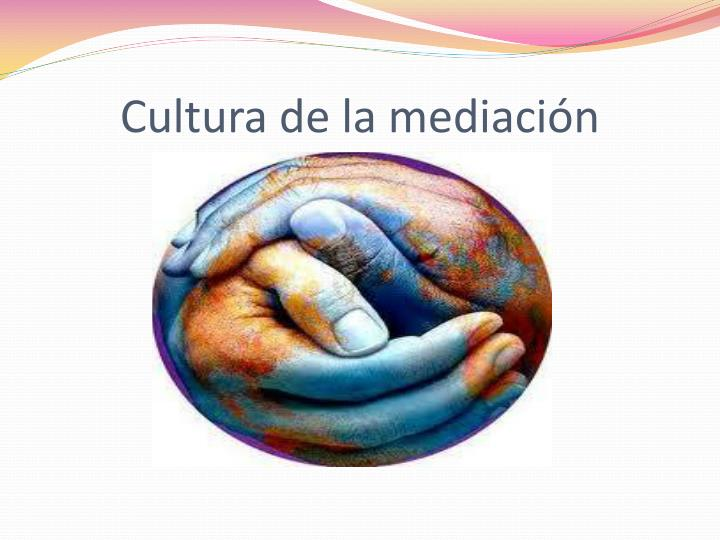 Cultura de la mediación