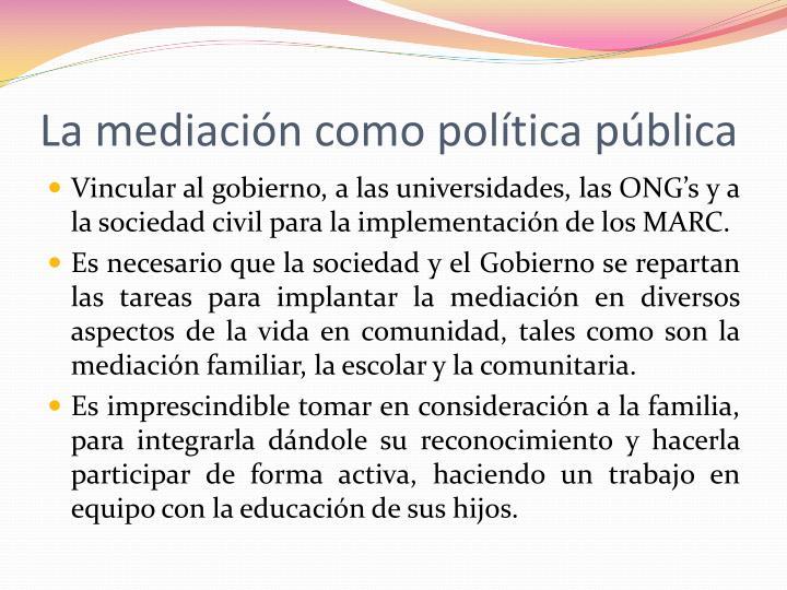 La mediación como política pública