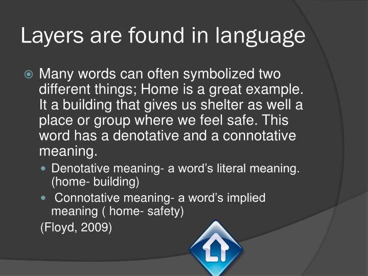 Layers are found in language