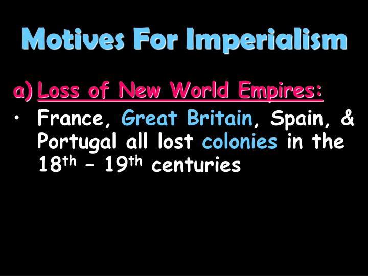 Motives For Imperialism