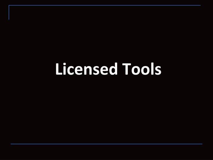Licensed Tools
