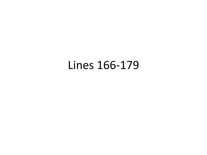 Lines 166 179