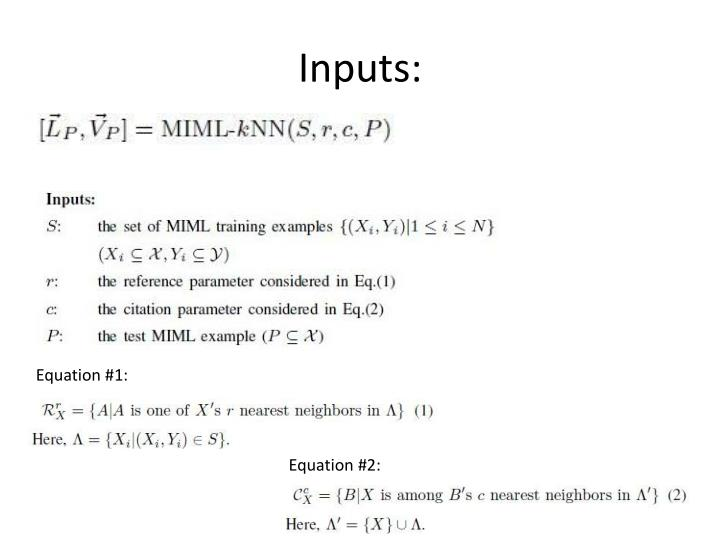Inputs: