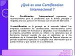 qu es una certificacion internacional