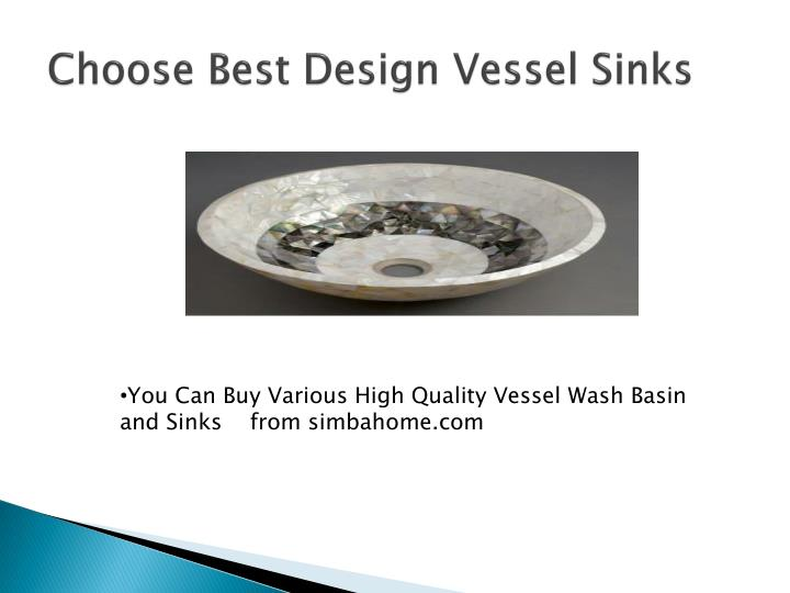 Choose Best Design Vessel Sinks