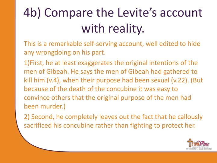 4b) Compare the Levite's account with reality.