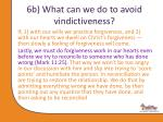 6b what can we do to avoid vindictiveness2